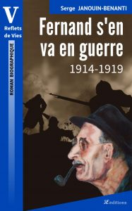 """Livre """"Fernand s'en va en Guerre"""""""