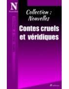 Collection Nouvelles : Contes cruels et véridiques