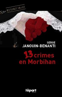 13 crimes en Morbihan - 2e édition