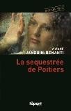 La séquestrée de Poitiers - éditions l'àpart