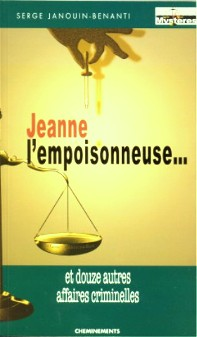 Jeanne l'empoisonneuse - 1ère édition 2004