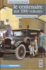 Première édition du Centenaire aux 1000 voitures, éd. Cheminements, 2003