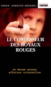 Le confesseur des Boyaux rouges, éditions Cheminements