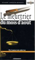 Le meurtrier du mois août, 1ère édition, 2004