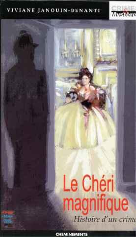 Le Chéri magnifique - 1ère édition 2002