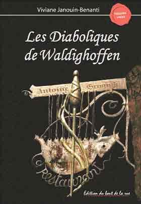 Diaboliques de Waldighoffen, première édition, Bout de la Rue