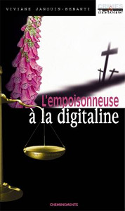 L'empoisonneuse à la digitaline - éditions Cheminements