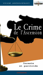 Le crime de l'Ascension, éditions Cheminements