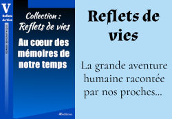 Collection Reflets de vies